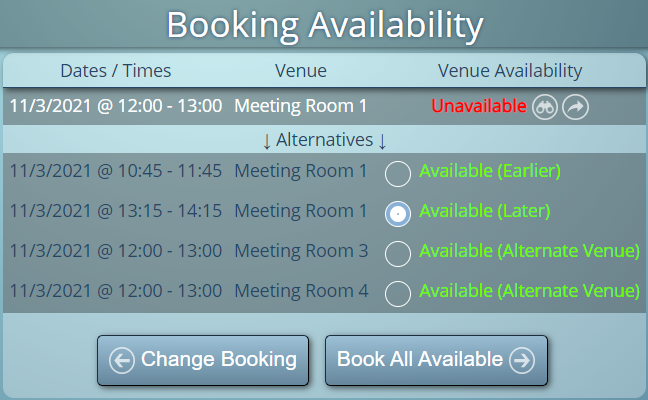 MIDAS intelligently offers alternatives in the event the desired space/times are unavailable