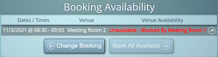 Venue Blocking prevents certain spaces from being booked whilst others are in use